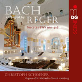 J.S. Bach arranged by Max Reger: Toccatas BWV 910-916 / Christoph Schoener, organs of St. Michaelis-Church, Hamburg