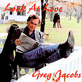 Greg Jacobs (Vocals): Look at Love