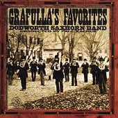 Grafulla's Favorites / Paul Eachus, Dodworth Saxhorn Band