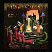 Tony MacAlpine: Master Of Paradise