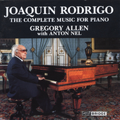 Rodrigo: The Complete Music for Piano / Gregory Allen