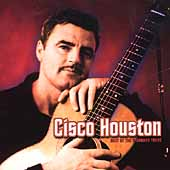 Cisco Houston: Best of the Vanguard Years *