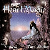 Gary Stadler: Fairie Heart Magic