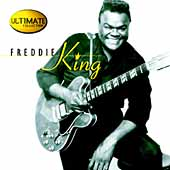Freddie King: Ultimate Collection