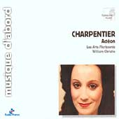 Charpentier: Act&eacute;on / William Christie, Les Arts Florissants