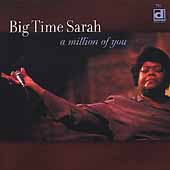 Big Time Sarah: A Million of You *