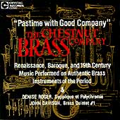 Pastime with Good Company / Chestnut Brass Company