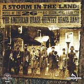 A Storm in the Land / American Brass Quintet Brass Band