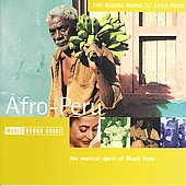 Various Artists: The Rough Guide to Afro Peru