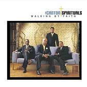 The Canton Spirituals: Walking by Faith