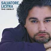 Salvatore Licitra - The Debut