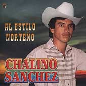Chalino Sanchez: Estilo Norteno