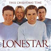Lonestar (Country): This Christmas Time