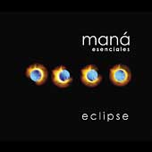 Maná: Esencials: Eclipse