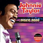 Johnnie Taylor: Disco 9000 [Collectables]