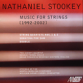 Nathaniel Stookey: Music for Strings / Ciompi Quartet, et al