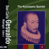 Gesualdo: Madrigali Libro I / The Kassiopeia Quintet