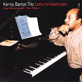 Kenny Barron Trio: Lemuria-Seascape