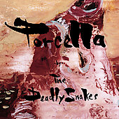 The Deadly Snakes: Porcella *