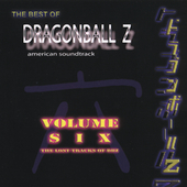 Original Soundtrack: The Best of Dragonball Z, Vol. 6: The Lost Tracks of DBZ
