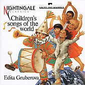 Edita Gruberova: Children's Songs of the World