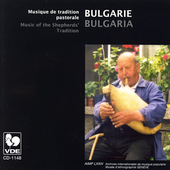 Shtilian Tihov/Yanko Komitov: Bulgaria: Music of the Shepherds Tradition