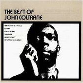 John Coltrane: The Best of John Coltrane [Atlantic]