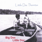 Little Doc Thornton: Big Doc, Little Doc