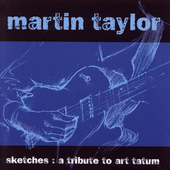Martin Taylor: Sketches: A Tribute to Art Tatum