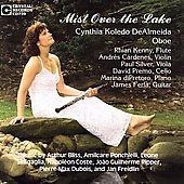 Freidlin: Mist Over the Lake - chamber works with oboe by Bliss, Ponchielli, Sinigaglia, Coste, Ripper, Dubois, Freidlin / Cynthia Koledo DeAlmeida, oboe & friends