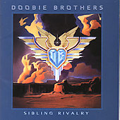 The Doobie Brothers: Sibling Rivalry