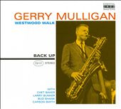 Gerry Mulligan: Westwood Walk [PA]