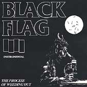 Black Flag (Punk): The Process of Weeding Out [EP]