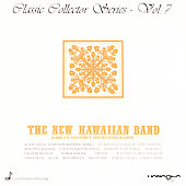 New Hawn Band/New Hawaiian Band: Classic Collector Series, Vol. 7