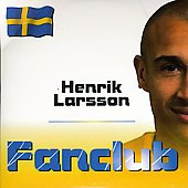 Henrik Larsson: Fanclub [Single]
