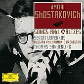 Shostakovich: Orchestral Songs and Waltzes / Sanderling, Leiferkus, et al