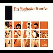 The Manhattan Transfer: The Definitive Pop Collection