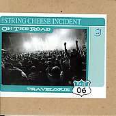 The String Cheese Incident: On the Road: Travelogue, Fall 2006
