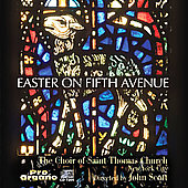 Easter on Fifth Avenue - Rutter, etc / St. Thomas Church