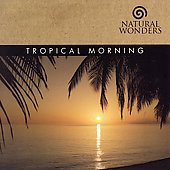 David Arkenstone: Tropical Morning