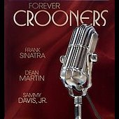 Frank Sinatra: Forever Crooners
