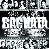 Various Artists: Bachata: Simply the Best