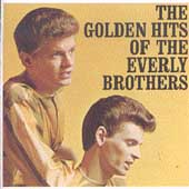 The Everly Brothers: The Golden Hits of the Everly Brothers