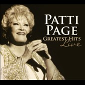 Patti Page: Greatest Hits Live [Slipcase]