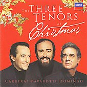 The Three Tenors at Christmas / Carreras, Pavarotti, Domingo