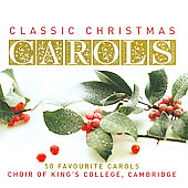 King's College Choir of Cambridge: Classic Christmas Carols [Slimline] *