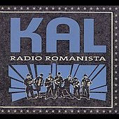 Kal: Radio Romanista [Digipak] *