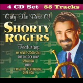 Shorty Rogers: Only the Best of Shorty Rogers [Box Set] *