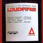 Loudpipes: The Down Hill Blues