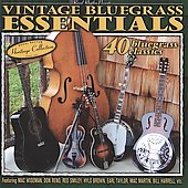 Various Artists: Vintage Bluegrass Essentials: 40 Bluegrass Classics